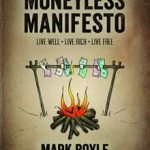 Moneyless Manifesto by Mark Boyle – Book Review