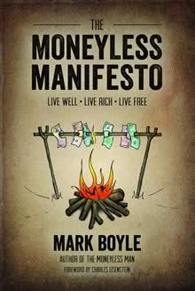 The Moneyless Manifesto